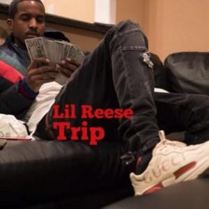 Lil Reese - Trip